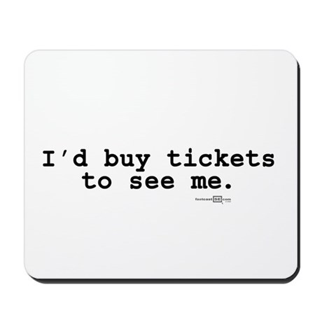 buy tickets Mousepad