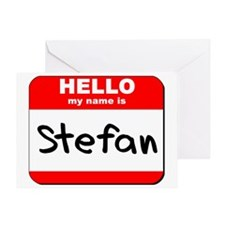 Hello my name is Stefan Greeting Card