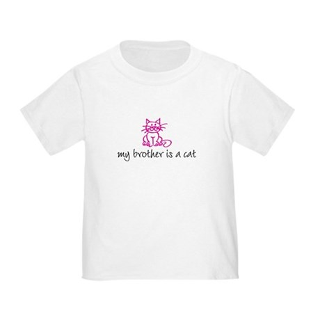 my brother is a cat - pink Toddler T-Shirt