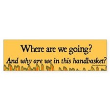 Where are we going? Bumper Bumper Bumper Sticker