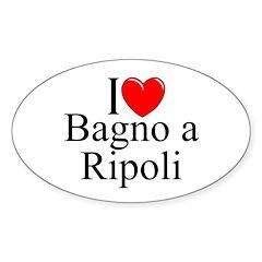"""""""I Love (Heart) Bagno a Ripoli"""" Oval Sticker"""