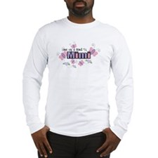 One Of A Kind Mimi Long Sleeve T-Shirt