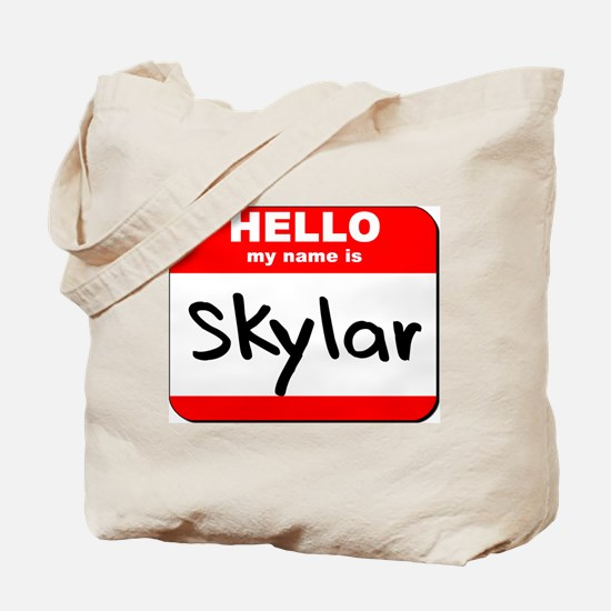 Hello my name is Skylar Tote Bag