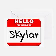 Hello my name is Skylar Greeting Card