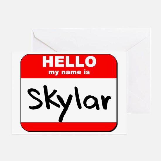 Hello my name is Skylar Greeting Card