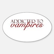 Addicted to Vampires Oval Decal