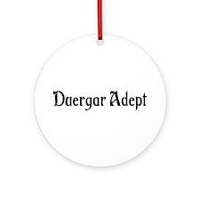 Duergar Adept Ornament (Round)