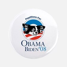 """Papillions for Obama 3.5"""" Button"""