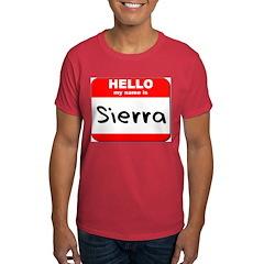 Hello my name is Sierra T-Shirt
