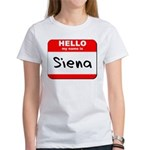 Hello my name is Siena Women's T-Shirt