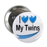 I Love My Twins Button
