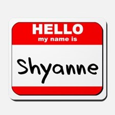 Hello my name is Shyanne Mousepad