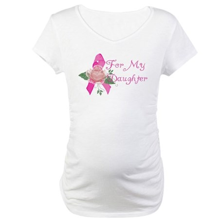 Breast Cancer Support Daughter Maternity T-Shirt