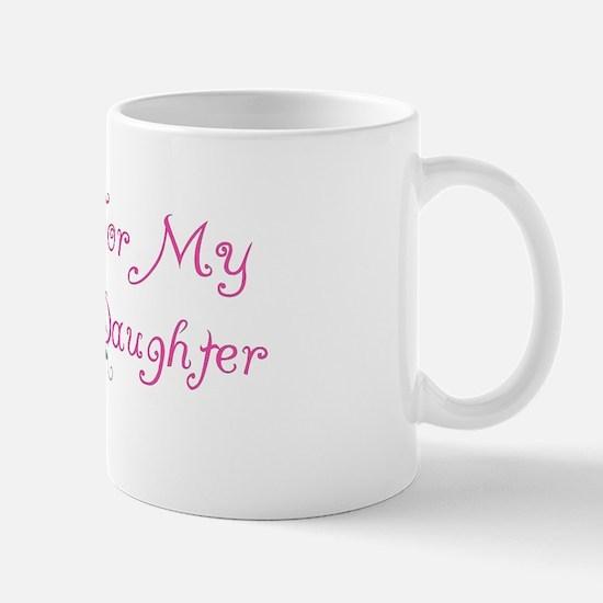Breast Cancer Support Daughter Mug