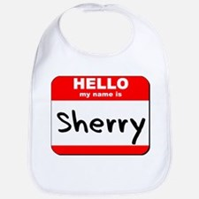 Hello my name is Sherry Bib