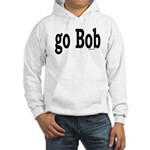 go Bob Hooded Sweatshirt