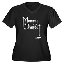 Mommy Dearest Women's Plus Size V-Neck Dark T-Shir