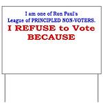 NO VOTE #1 Yard Sign