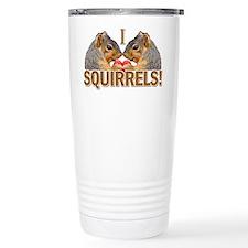 I Heart / Love Squirrels! Travel Mug