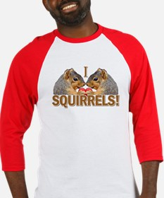I Heart / Love Squirrels! Baseball Jersey