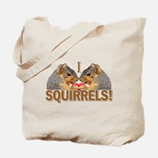 I Heart / Love Squirrels! Tote Bag