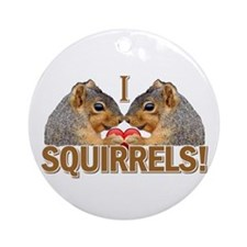 I Heart / Love Squirrels! Ornament (Round)
