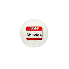 Hello my name is Sheldon Mini Button (10 pack)