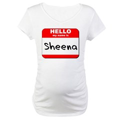 Hello my name is Sheena Shirt