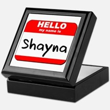 Hello my name is Shayna Keepsake Box