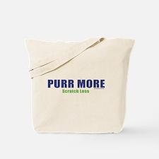 PURR MORE, Scratch Less Tote Bag