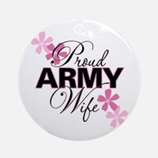 Proud Army Wife Ornament (Round)