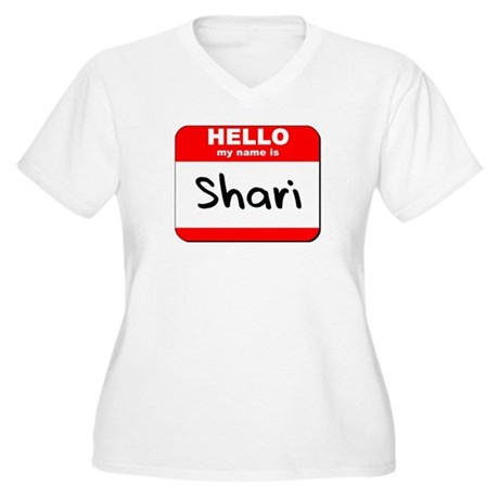 Hello my name is Shari Women's Plus Size V-Neck T-