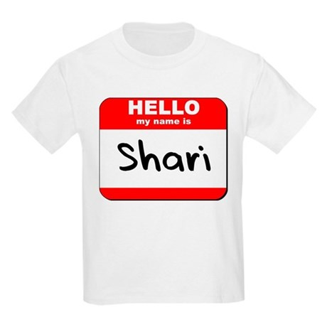 Hello my name is Shari Kids Light T-Shirt