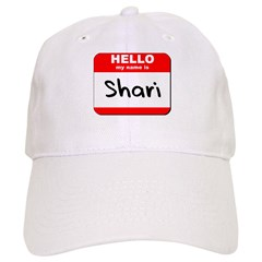 Hello my name is Shari Baseball Cap