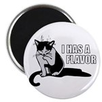 "I Has A Flavor 2.25"" Magnet (100 pack)"