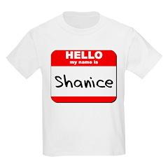 Hello my name is Shanice T-Shirt