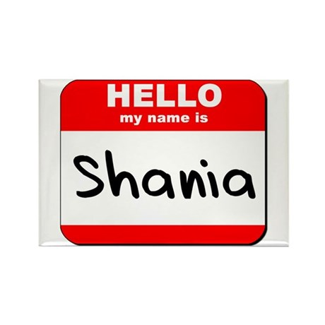 Hello my name is Shania Rectangle Magnet