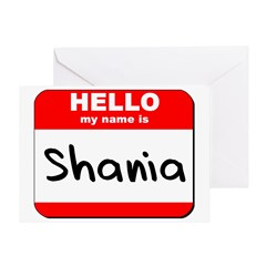 Hello my name is Shania Greeting Card