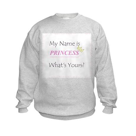 My name is PRINCESS Kids Sweatshirt