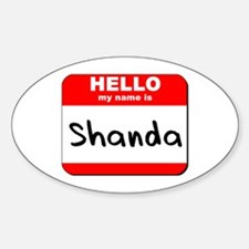 Hello my name is Shanda Oval Decal