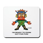 ZOOMER! Let's Play! Mousepad