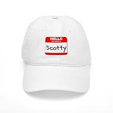 Hello my name is Scotty Baseball Cap