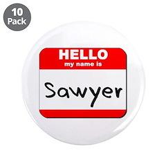 Hello my name is Sawyer 3.5