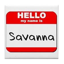 Hello my name is Savanna Tile Coaster