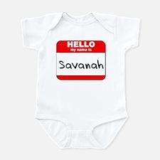 Hello my name is Savanah Infant Bodysuit