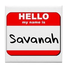 Hello my name is Savanah Tile Coaster
