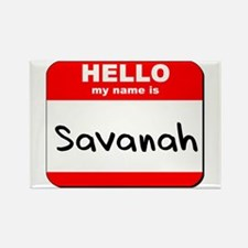 Hello my name is Savanah Rectangle Magnet