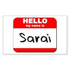 Hello my name is Sarai Rectangle Decal