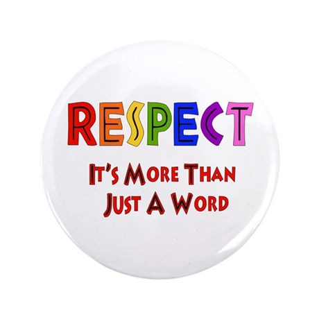 "Rainbow Respect Saying 3.5"" Button (100 pack)"