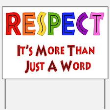 Rainbow Respect Saying Yard Sign